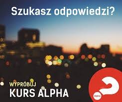 Nowe edycje Alpha w Białysmtoku